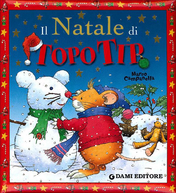 Libri topo tip regalo natale bambini mamme magazine for Immagini topo tip